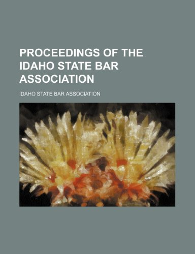 9780217251228: Proceedings of the Idaho State Bar Association