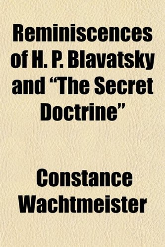 9780217254120: Reminiscences of H. P. Blavatsky and