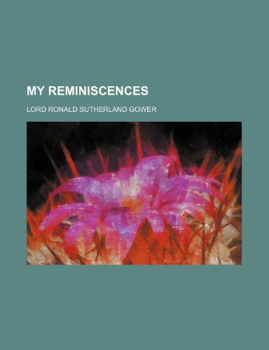 9780217258777: My Reminiscences (Volume 2)
