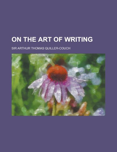 9780217266666: On the Art of Writing