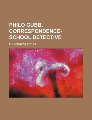 9780217272391: Philo Gubb, correspondence-school detective