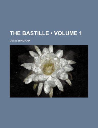 9780217276658: The Bastille (Volume 1)
