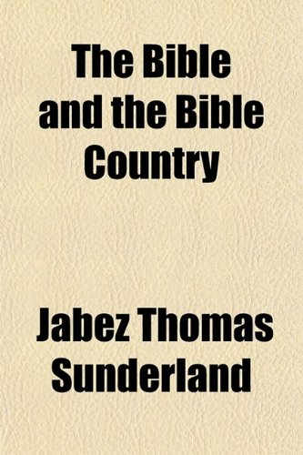 9780217278249: The Bible and the Bible Country