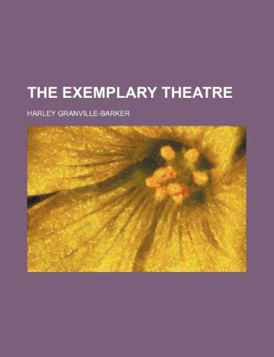9780217279055: The Exemplary Theatre
