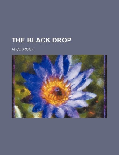 9780217291798: The Black Drop