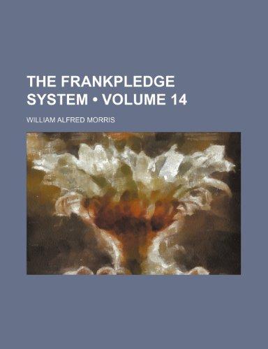 9780217295406: The Frankpledge System (Volume 14)