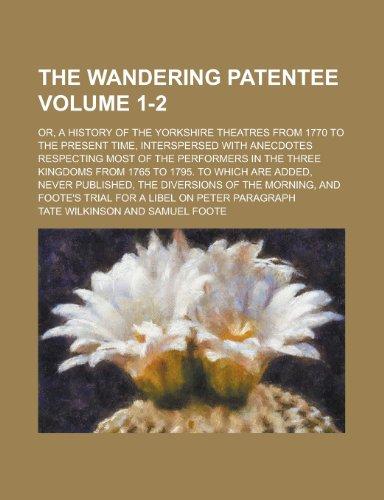 9780217298278: The Wandering Patentee