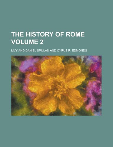 9780217298667: The History of Rome (Volume 2)