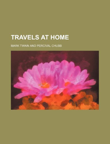 9780217301879: Travels at Home