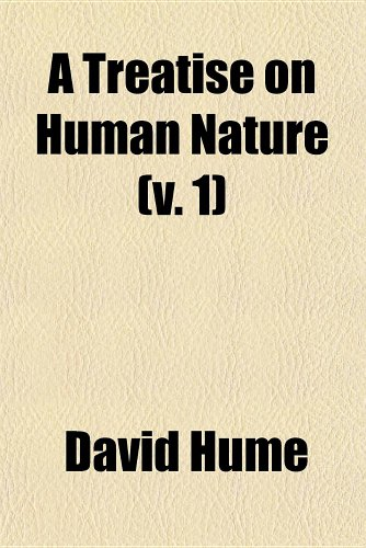 A Treatise on Human Nature (v. 1): David Hume