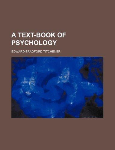 9780217312325: A Text-Book of Psychology