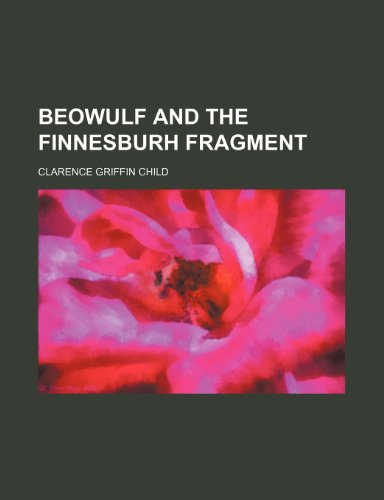 9780217315494: Beowulf and the Finnesburh Fragment
