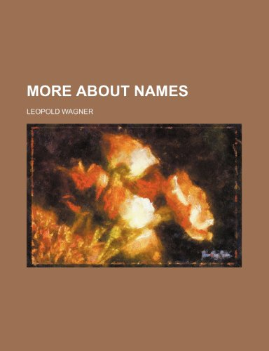9780217319041: More About Names