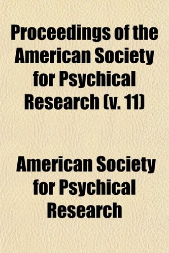 Proceedings of the American Society for Psychical: Research, American Society