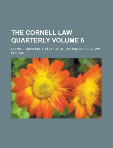9780217328777: The Cornell law quarterly Volume 6