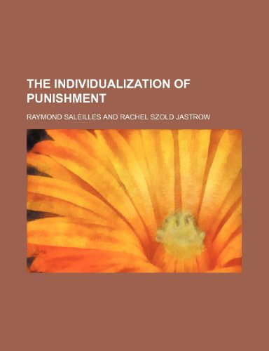 9780217331289: The Individualization of Punishment