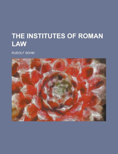 9780217331449: The Institutes of Roman law
