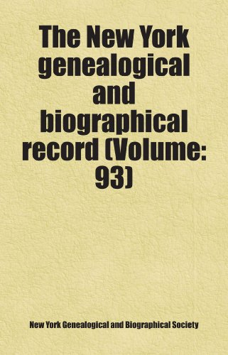 9780217332729: The New York genealogical and biographical record (Volume: 93)