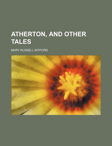 9780217333948: Atherton, and other tales