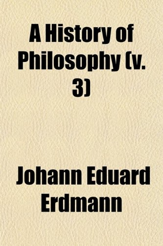 9780217341219: A History of Philosophy (Volume 3)