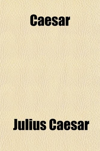 9780217342964: Caesar; The Civil Wars, With an English Translation by A. G. Peskett