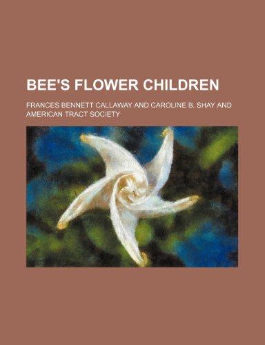 9780217344159: Bee's Flower Children