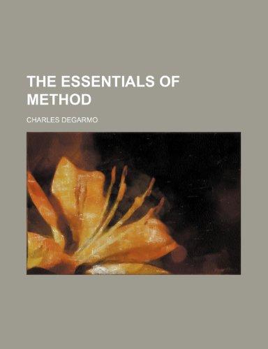 9780217348492: The Essentials of method