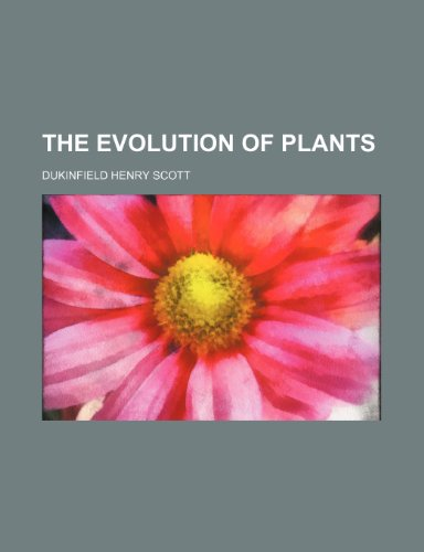 9780217348751: The Evolution of Plants