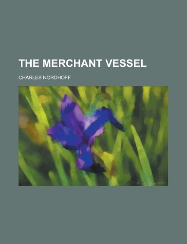 9780217356220: The Merchant Vessel
