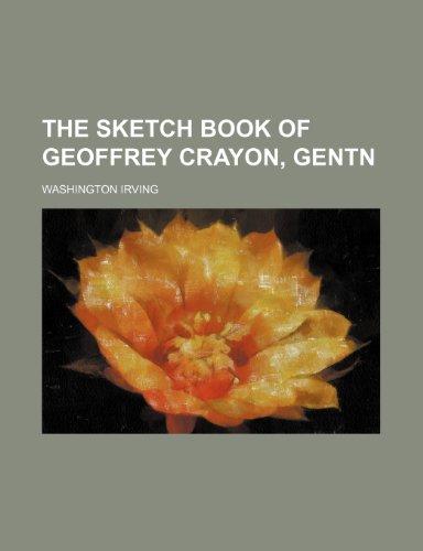9780217371483: The sketch book of Geoffrey Crayon, gentn