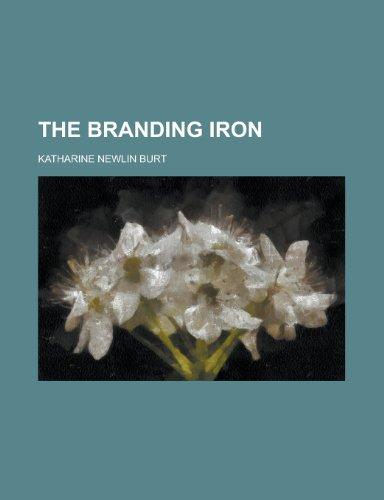 9780217379861: The Branding Iron