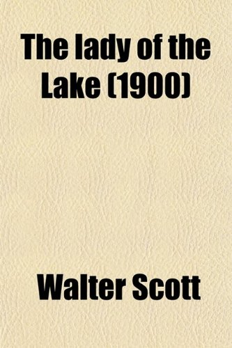 9780217391467: The Lady of the Lake