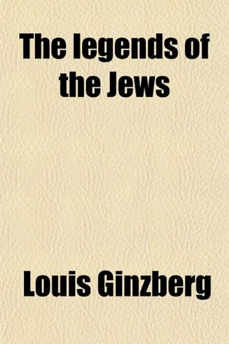 9780217392358: The Legends of the Jews (Volume 2); From Joseph to the Exodus