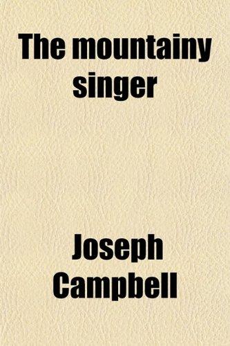 9780217393409: The Mountainy Singer