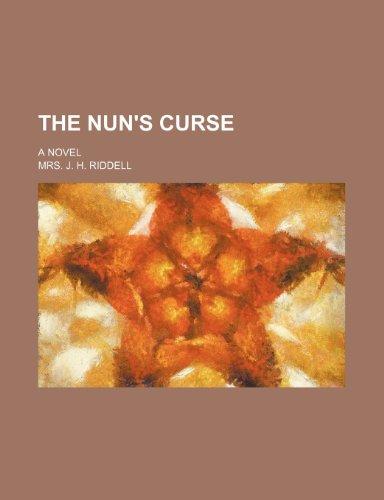 9780217394697: The Nun's Curse; A Novel