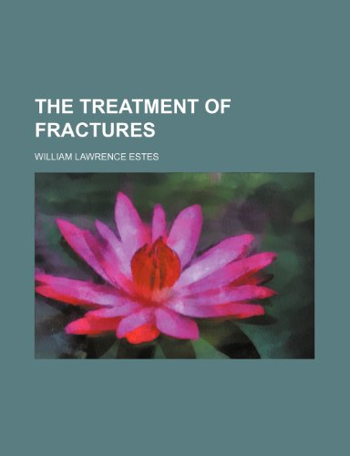 9780217400114: The Treatment of fractures