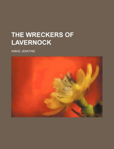 9780217404662: The Wreckers of Lavernock