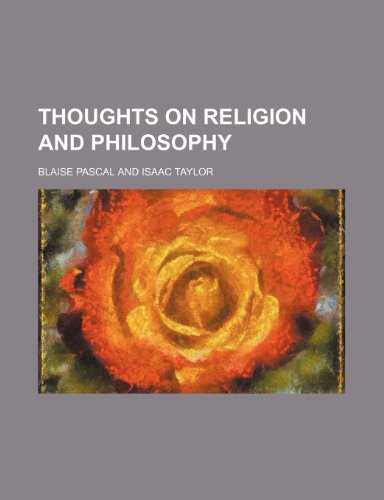 Thoughts on Religion and Philosophy (9780217405799) by Blaise Pascal