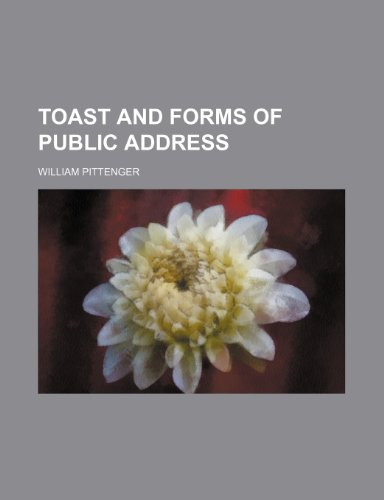 9780217406956: Toast and Forms of Public Address