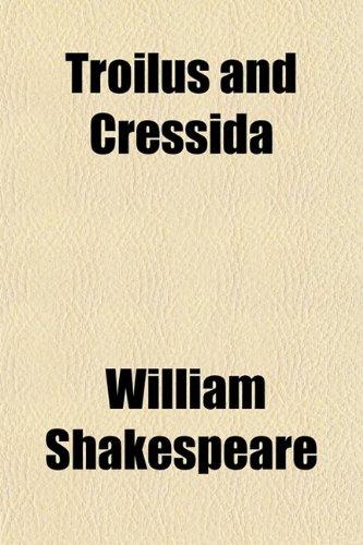 9780217411806: Troilus and Cressida