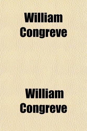 9780217417761: William Congreve