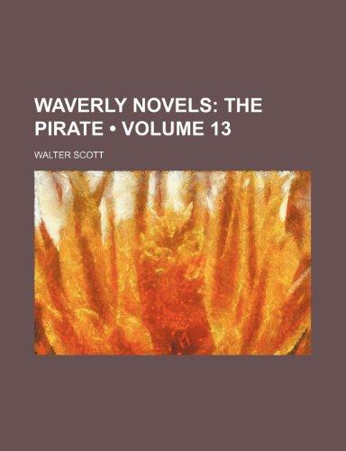9780217418928: Waverly Novels (Volume 13); The Pirate