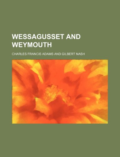 9780217419802: Wessagusset and Weymouth