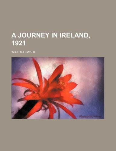 9780217427234: A Journey in Ireland, 1921