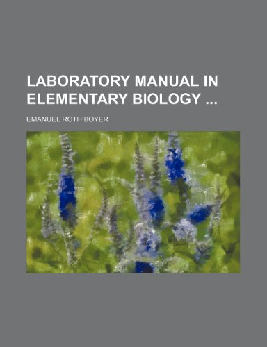 9780217427548: Laboratory manual in elementary biology