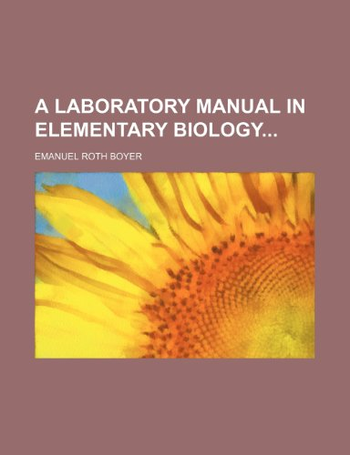 9780217430562: A Laboratory Manual in Elementary Biology