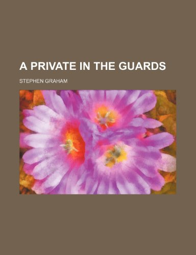 9780217432931: A Private in the Guards