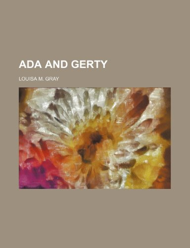 9780217437394: ADA and Gerty