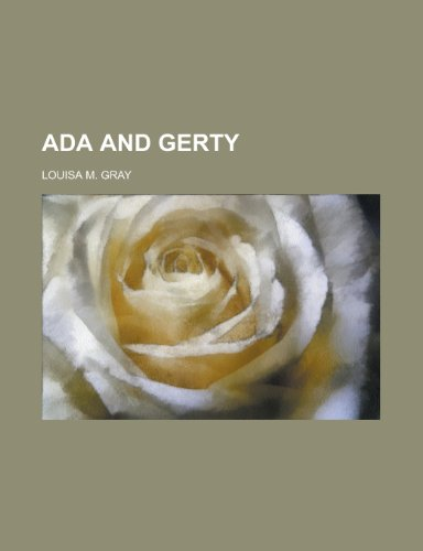 9780217437417: ADA and Gerty (1875)