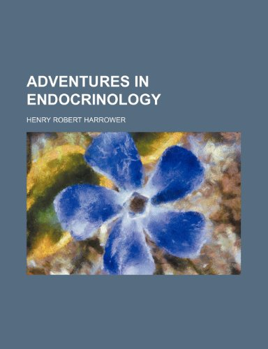 9780217438421: Adventures in Endocrinology